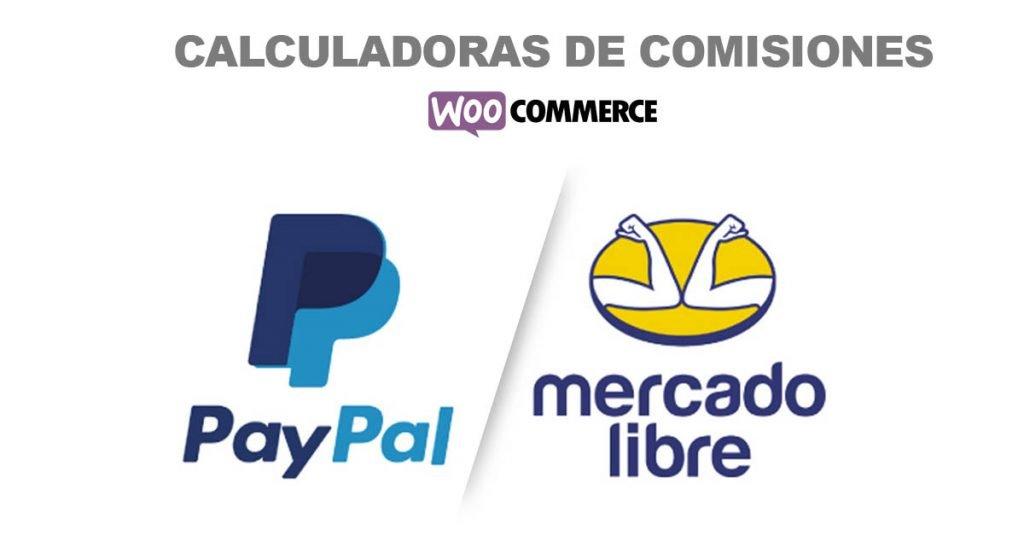 Calculadoras de comisiones pay pal y mercado pago